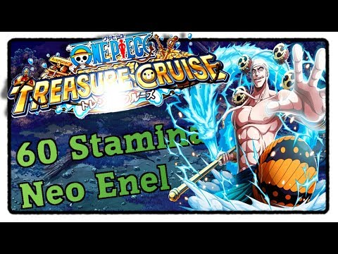 60 Stamina Neo Enel (Powerhouse/Driven/Cerebral) – One Piece Treasure Cruise [Deutsch]