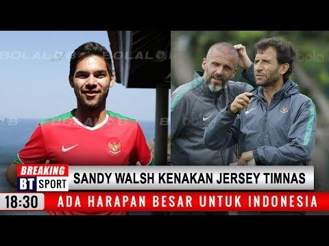 Wow !! Sandy Walsh Kenakan Jersey Timnas Indonesia, Ada Harapan Besar Muncul