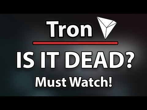 MUST WATCH! TRON (TRX) IS IT DEAD?!