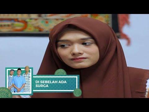 Highlight Di Sebelah Ada Surga – Episode 23