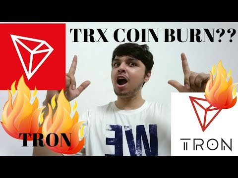 TRON TRX COIN BURN?? MUST WATCH