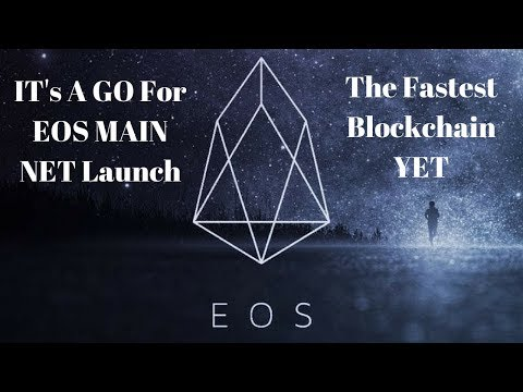 EOS launch is a Go || The Fastest Blockchain Yet