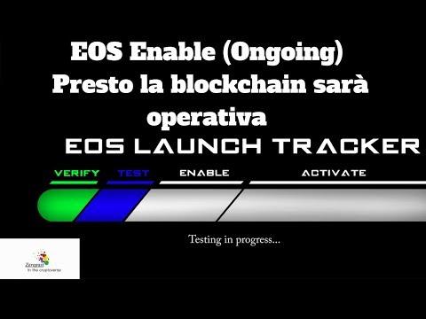 EOS Enable Ongoing | Presto la blockchain sarà operativa