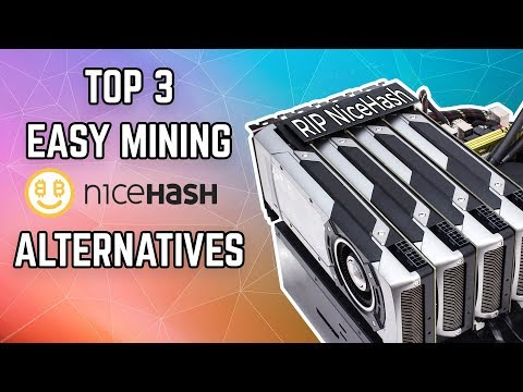 Top 3 EASY NiceHash Alternatives for Mining