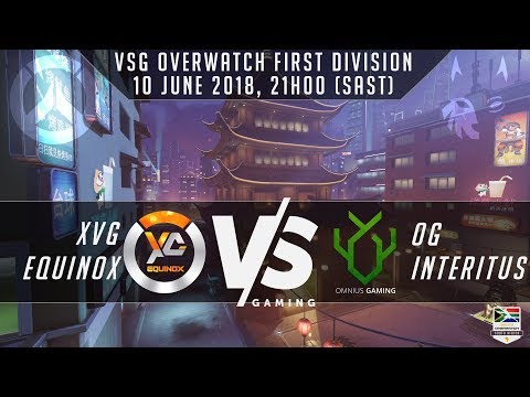 VSG First Division Leg 3 – XvG Equinox vs OG Interitus – Overwatch South Africa