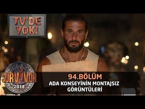 TV'de Yok   Ada konseyinin montajsız görüntüleri   94.Bölüm   Survivor 2018