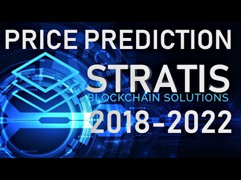 STRATIS (STRAT) PRICE PREDICTION 2018-2022 & EXPLANATION