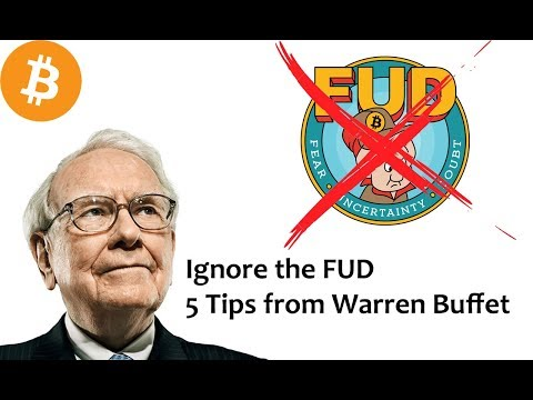 Ignore the FUD – 5 Investing Lessons from Warren Buffet [Daily Bitcoin and Cryptocurrency News]