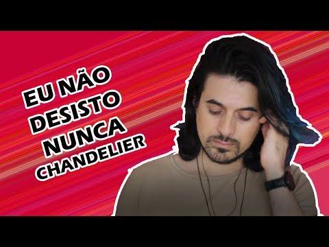 Eu não desisto nunca – Chandelier – Sia (Cover Beto Sorolli)