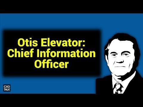 CIO interview   Digital Transformation, IoT, and Otis Elevator CXOTalk #292