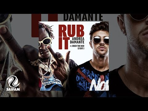 Andrea Damante Feat. Rich The Kid & Ray J – Rub It (Official Video)