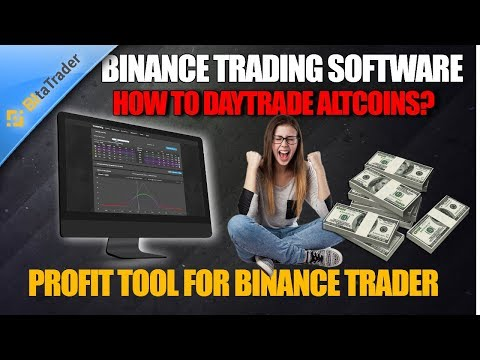 👨‍💻 Binance Trading Software 👨‍💻 How to Daytrade AltCoins in Binance – Profit Tool for Beginners