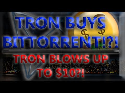 TRON BUYS BITTORRENT!!! TRON JUMPS UP TO $10!?