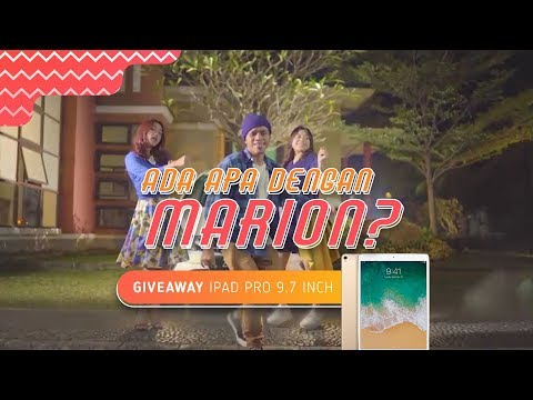 Ada Apa Dengan Marion? | Episode 5 – Giveaway Ipad Pro 9,7 Inch