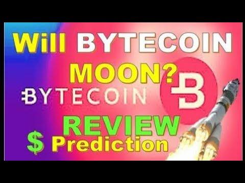 WILL BYTECOIN MOON? BYTECOIN BCN REVIEW & PRICE PREDICTION