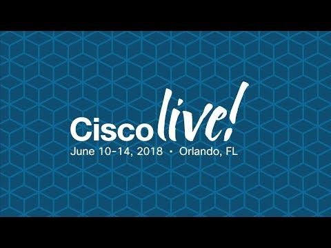 Cisco Live 2018: Extending the Enterprise to Embrace IoT