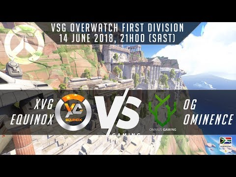 VSG First Division Leg 3 – XvG Equinox vs OG Ominence – Overwatch South Africa