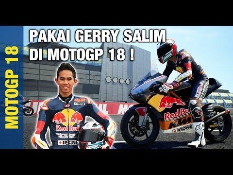WIH ADA PEMBALAP INDONESIA, GERRY SALIM! | MotoGP 18 Indonesia