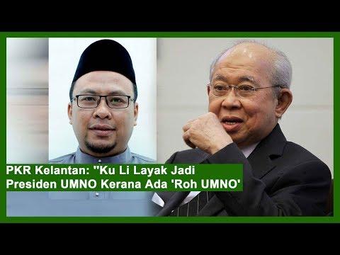 """PKR Kelantan: """"Ku Li Layak Jadi Presiden UMNO Kerana Ada 'Roh UMNO'"""