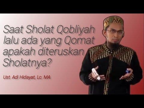 Saat Sholat Qobliyah lalu ada yang Qomat apakah diteruskan Sholatnya?   Ustadz Adi Hidayat