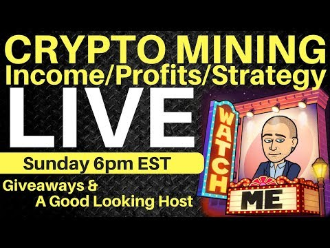 [Stream] Weekly Crypto Mining Show – Intake/Profits/Charity/Strategy/Giveaways
