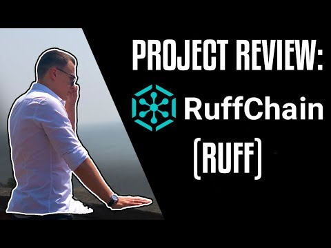 RUFF CHAIN (RUFF) Crypto Project Review | TOP IoT Ecosystem?