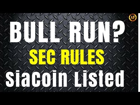 Bull Run Coming? SEC Rules Ethereum Not A Security – Binance Lists SiaCoin