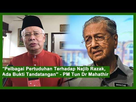 """""""Pelbagai Pertuduhan Terhadap Najib Razak, Ada Bukti Tandatangan"""" – PM Tun Dr Mahathir"""