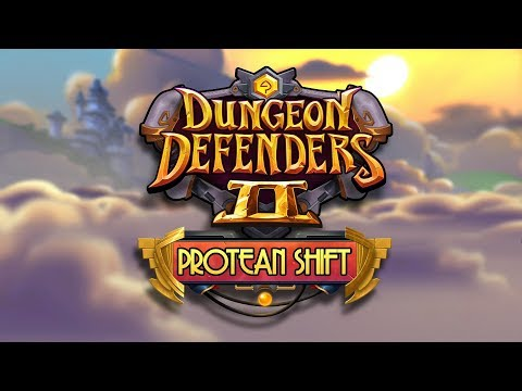 Protean Shift Expansion Official Trailer | Dungeon Defenders II