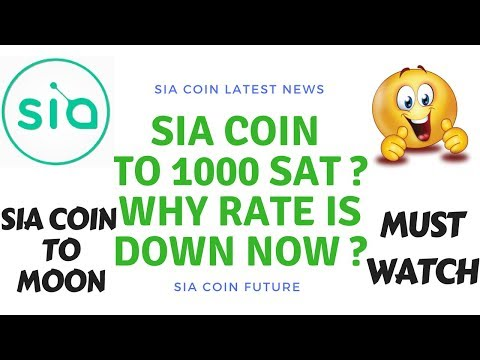 Sia coin to moon | 1000 sat | why rate is down now ?
