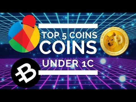 TOP 5 CRYPTOCURRENCIES UNDER 1CENT!