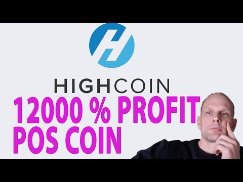 VERY PROFITABLE POS PROOF OF STAKE COIN HIGHCOIN 2018