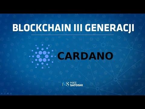2018.06.21 – Cardano – blockchain III generacji