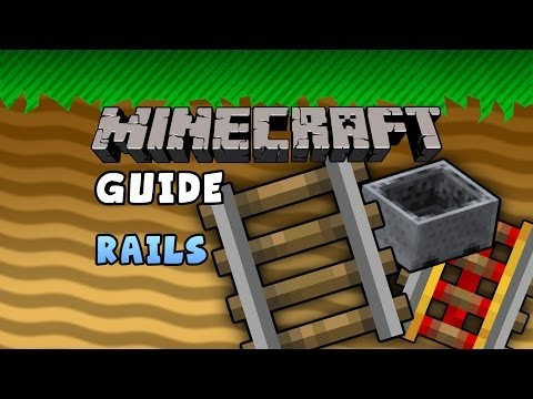 The Minecraft Guide – 10 – Rails