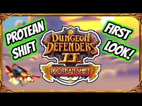 Dungeon Defenders 2 | First Look! Protean Shift