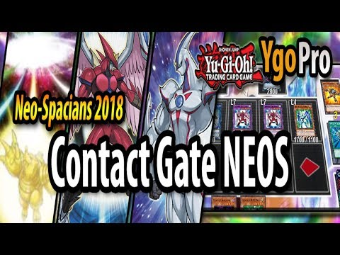 Contact Gate (YgoPro) – Neo-Spacians giving TOP TIER the D* in 2018! =3