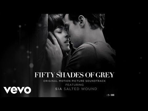 "Sia – Salted Wound (From The"" Fifty Shades Of Grey"" Soundtrack (Audio)"