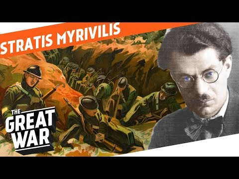 Life In The Tomb – WW1 Author Stratis Myrivilis I WHO DID WHAT IN WW1?