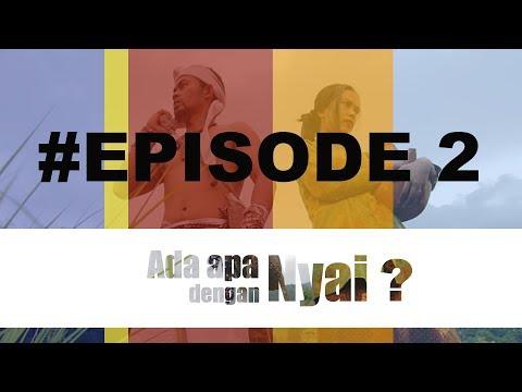 ada kejutan dari nyai –  ADA APA DENGAN NYAI #Episode2