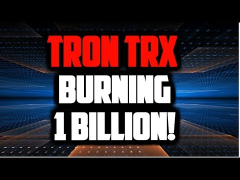 TRON TRX BURNING 1 BILLION TOKENS! WILL THE TRON TRX PRICE JUMP?