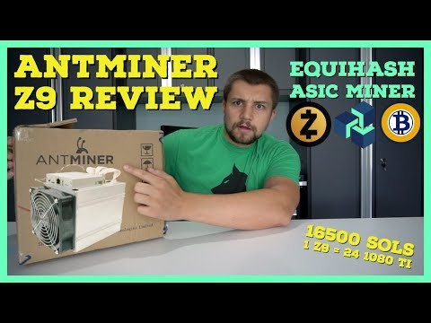 Antminer Z9 Review – Equihash ASIC Miner = 24 1080 TI Mining @ 342 Watts?!