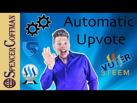 Using Automatic Upvoting On Steemit – Spencer Coffman