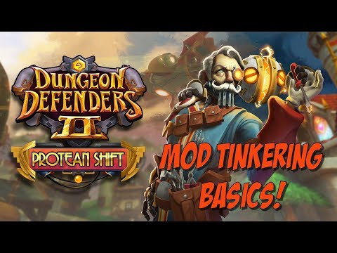DD2 Protean Guides – Mod Tinkering 101!