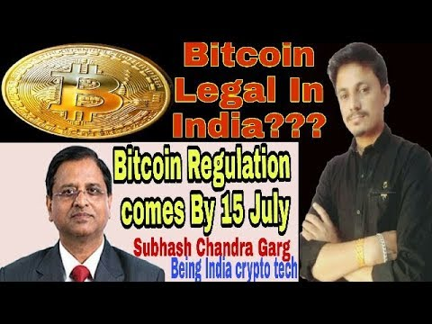 Bitcoin Legal In India??? Cryptocurrency regulation Come by 15 July | Being India Crypto Tech