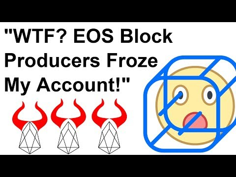 """""""WTF EOS Block Producers Froze My Account"""" 😱"""
