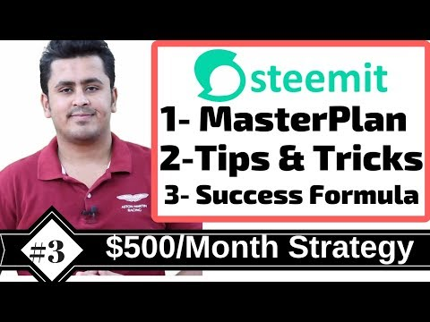 Masterplan To Earn $500/Month On Steemit – Steemit Earning Tips,Tricks & Hacks !