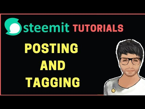 How to post on Steemit and Tag – Steemit Tutorial Hindi #2