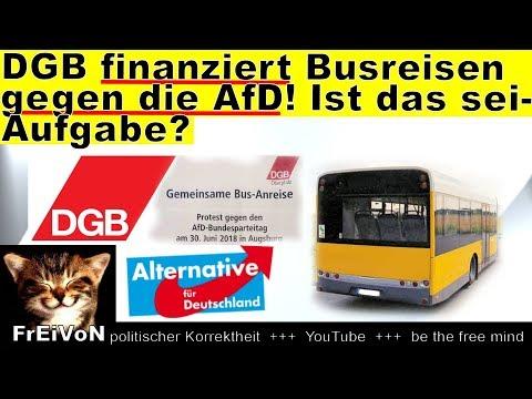 DGB finanziert Busreisen gegen die AfD! Ist das Aufgabe des Gewerkschaftsbundes?! * HD