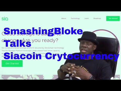 SmashingBloke Talks Siacoin Cryptocurrency