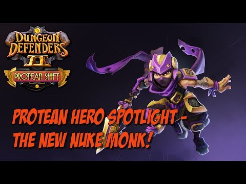 DD2 Protean Spotlight – The New Nuke Monk!